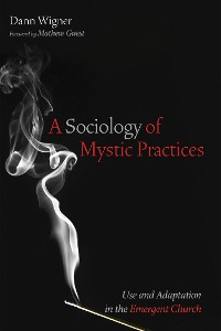 Cover A Sociology of Mystic Practices