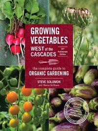 Cover Growing Vegetables West of the Cascades, 35th Anniversary Edition