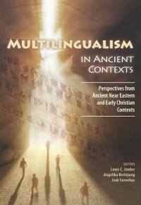 Cover Multilingualism in Ancient Contexts