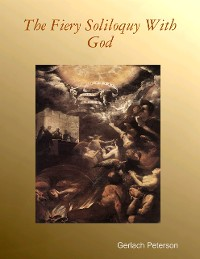 Cover The Fiery Soliloquy With God