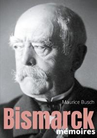 Cover Bismarck : Mémoires