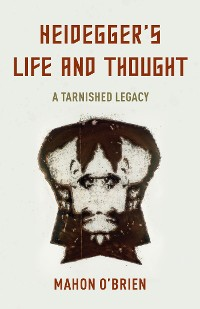 Cover Heidegger's Life and Thought