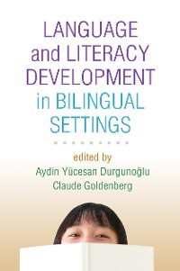 Cover Language and Literacy Development in Bilingual Settings