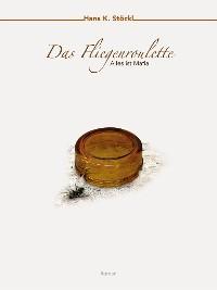 Cover Das Fliegenroulette