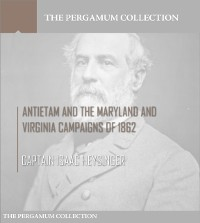 Cover Antietam and the Maryland and Virginia Campaigns of 1862