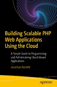 Cover Building Scalable PHP Web Applications Using the Cloud