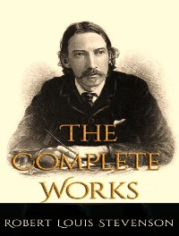 Cover The Complete Works of Robert Louis Stevenson