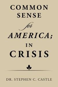 Cover Common Sense for America; in Crisis