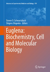 Cover Euglena: Biochemistry, Cell and Molecular Biology