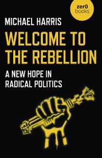 Cover Welcome to the Rebellion