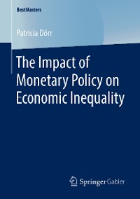 Cover The Impact of Monetary Policy on Economic Inequality