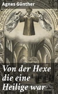 Cover Von der Hexe die eine Heilige war