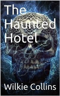Cover The Haunted Hotel: A Mystery of Modern Venice