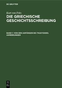 Cover Von den Anfängen bis Thukydides. Anmerkungen