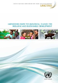 Cover Harnessing Rapid Technological Change for Inclusive and Sustainable Development