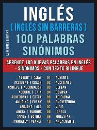 Cover Inglés ( Inglés sin Barreras ) 100 Palabras - Sinónimos