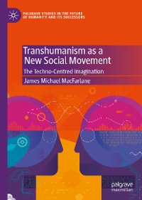 Cover Transhumanism as a New Social Movement
