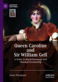Cover Queen Caroline and Sir William Gell