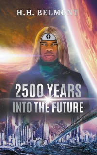 Cover 2500 Years into the Future