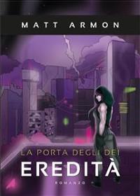 Cover La Porta degli Dei - Eredità
