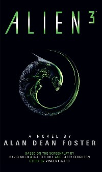 Cover Alien 3: The Official Movie Novelization