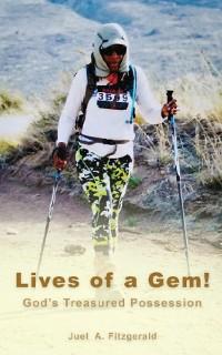 Cover Lives of a Gem! God's Treasured Possession