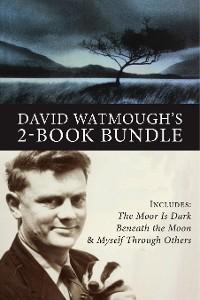 Cover David Watmough's 2-Book Bundle