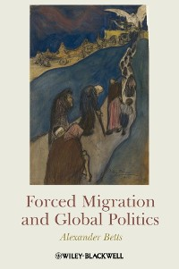 Cover Forced Migration and Global Politics