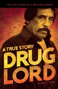 Cover Drug Lord: A True Story
