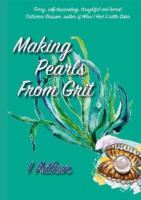 Cover Making Pearls From Grit
