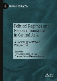 Cover Political Regimes and Neopatrimonialism in Central Asia