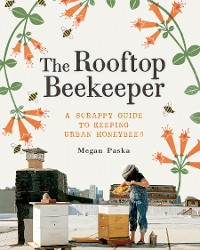 Cover The Rooftop Beekeeper