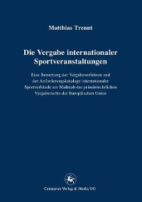 Cover Die Vergabe internationaler Sportveranstaltungen