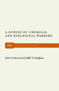 Cover A Survey of Chemical and Biological Warfare