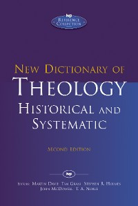 Cover New Dictionary of Theology: Historical and Systematic (Second Edition)
