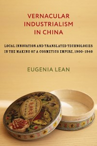 Cover Vernacular Industrialism in China