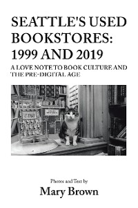 Cover Seattle's Used Bookstores: 1999 and 2019