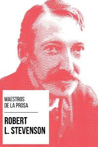 Cover Maestros de la Prosa - Robert L. Stevenson