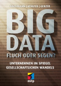 Cover Big Data - Fluch oder Segen?