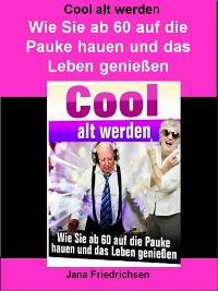 Cover Cool alt werden