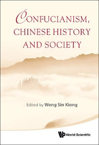 Cover Confucianism, Chinese History And Society