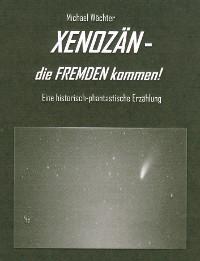 Cover XENOZÄN - die FREMDEN kommen