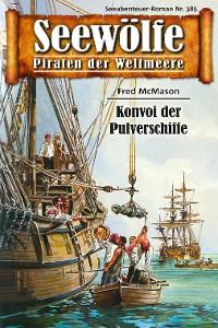Cover Seewölfe - Piraten der Weltmeere 385