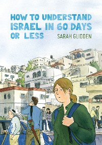 Cover How to Understand Israel in 60 Days or Less