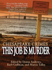 Cover Chesapeake Crimes: This Job Is Murder!