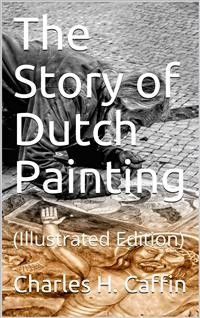 Cover The Story of Dutch Painting