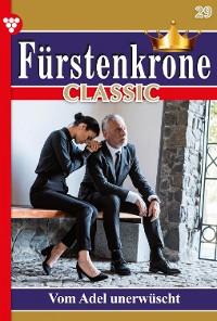 Cover Fürstenkrone Classic 29 – Adelsroman