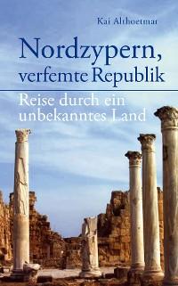 Cover Nordzypern, verfemte Republik