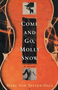 Cover Come and Go, Molly Snow