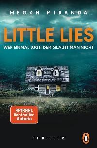 Cover LITTLE LIES – Wer einmal lügt, dem glaubt man nicht